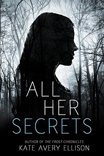 All Her Secrets: A Gripping Psychological Thriller With A Twist