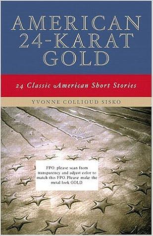 Amazon.com: American 24-Karat Gold: Classic American Short Stories ...