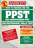 How to Prepare for PPST and Computerized PPST, Robert D. Postman, 0764122649