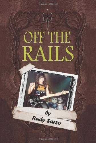 Off The Rails By Rudy Sarzo  2006 10 09