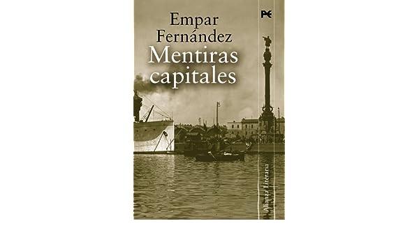 Mentiras capitales (Alianza Literaria (Al)) (Spanish Edition)