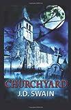 Churchyard, J. Swain, 1469962578