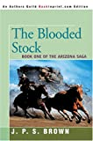 The Blooded Stock, J. Brown, 0595340520