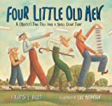Four Little Old Men, Burton P. Brodt, 1402720068