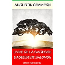 Le livre de la Sagesse (Sagesse de Salomon) (French Edition)
