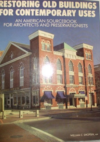 Restoring Old Buildings for Contemporary Uses: An...