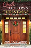 quilt book fiction - Quilt the Town Christmas (East Perry County)