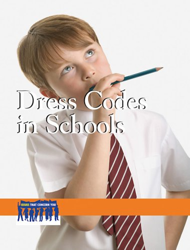 Dress Codes in Schools (Issues That Concern You)