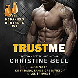 Trust Me: Matty and Kaylas's Story, The McDaniels Brothers Book Two
