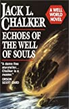 Echoes of the Well of Souls, Jack L. Chalker, 0345362012