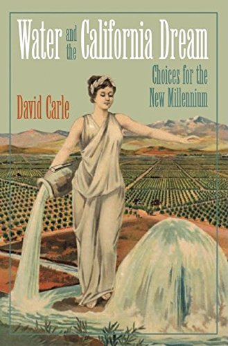 Water and the California Dream: Choices for the New Millennium pdf