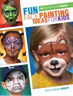 Fun Face Painting Ideas For Kids 40 Step By Demos