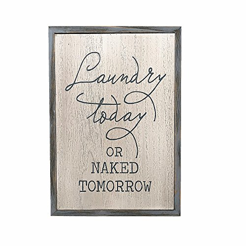 """Paris Loft White Laundry Room Decor Wood Sign Plaque"""" Laundry Today or Naked Tomorrow"""""""