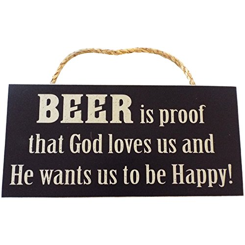 Man Cave and Garage Wall Decor Signs PERFECT GIFT FOR ANY GARAGE OR MAN CAVE DECOR FOR MEN (Beer is proof that God loves us and He wants us to be Happy!) ()