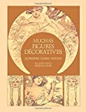 Mucha's Figures Decoratives: Forty Plates