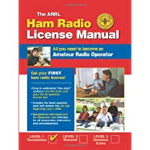 The ARRL Ham Radio License Manual: All You Need to Become an Amateur Radio Operator