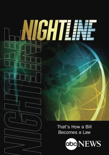 NIGHTLINE: That's How a Bill Becomes a Law: 3/25/04 by ABC News