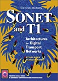 Sonet and T1: Architectures for Digital Transport Networks (Prentice Hall Series in Advanced Communications Technologies)