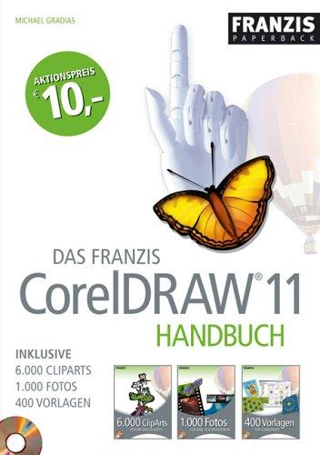Das Franzis CorelDraw 11 Handbuch