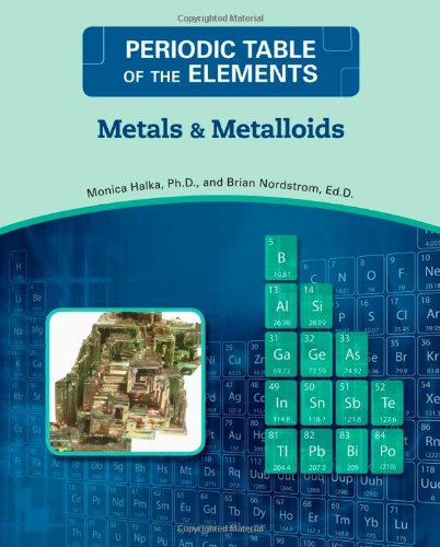 Read Online Metals and Metalloids (Periodic Table of the Elements) pdf epub