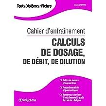 Cahier d'entraînement - Calculs de doses