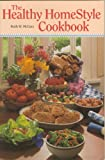 The Healthy Homestyle Cookbook, Ruth W. McGary, 0945448295