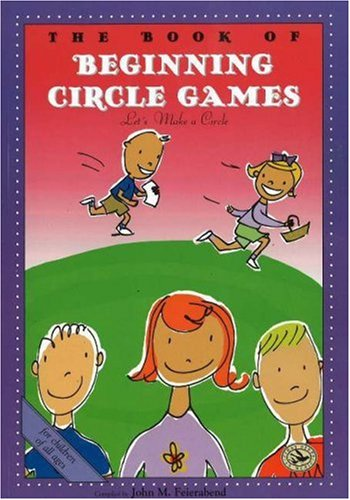 The Book of Beginning Circle Games (First Steps in Music series) Music Circle