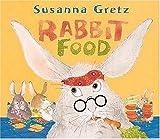 Rabbit Food, Susanna Gretz, 0763607312
