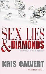 Sex, Lies & Diamonds (Sex and Lies Book 7)