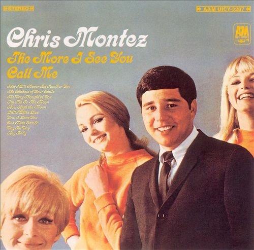 Chris Montez - More I See You - Zortam Music