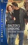 Dalton's Undoing (Harlequin Special Edition)
