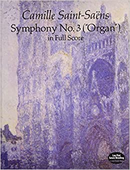 Saint-Sa?ns: Symphony No. 3: Organ in Full Score (