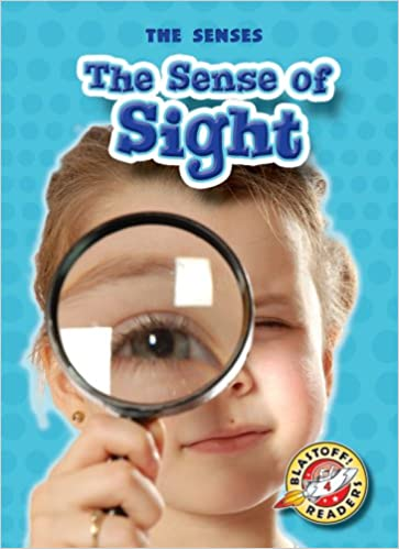 The Sense Of Sight por Mari C. Schuh