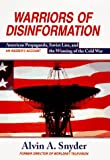 Warriors of Disinformation, Alvin A. Snyder, 155970389X