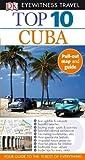 Cuba (DK Eyewitness Top 10 Travel Guide)