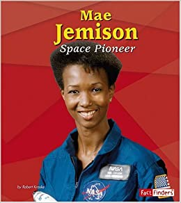Mae Jemison: Space Pioneer (Fact Finders Biographies: Great ...