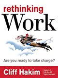 Rethinking Work, Cliff Hakim, 0891062300