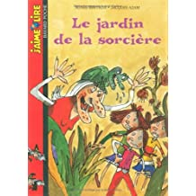 J'Aime Lire: Le Jardin De LA Sorciere