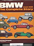 BMW-The Complete Story from 1928, Werner Oswald and Jeremy Walton, 0854293159