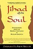 Jihad of the Soul, Zarinah El-Amin Naeem, 0982221509
