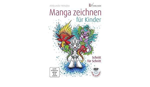 Manga Zeichnen Für Kinder 9783862301249 Amazoncom Books
