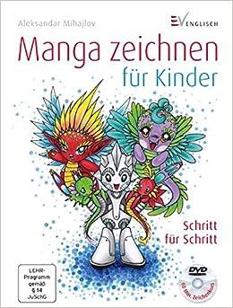 Manga Zeichnen Für Kinder Schritt Für Schritt Amazonde