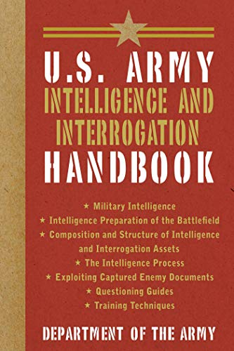 U.S. Army Intelligence and Interrogation Handbook (US Army Survival)