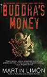 Buddha's Money, Martin Limón, 0553576100
