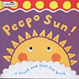 img - for Touch And Feel Peepo Sun (First Focus) book / textbook / text book