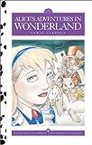 Alice's Adventures in Wonderland, Lewis Carroll, Debbie Guthery, Jason Alexander, Kathryn Knight, 1577595505