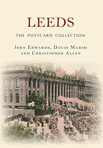 Leeds The Postcard Collection by John Edwards (2014-11-15)
