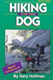 Hiking with Your Dog, Gary Hoffman, 1570340773