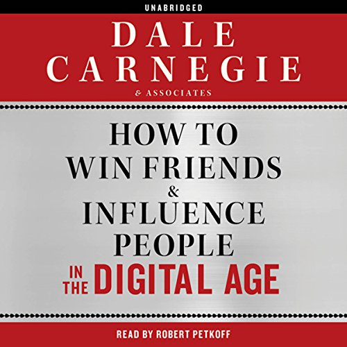 How to Win Friends and Influence People in the Digital Age Audiobook [Free Download by Trial] thumbnail