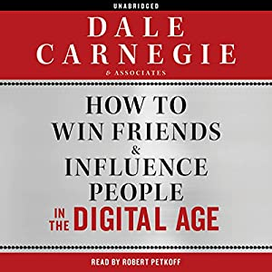 How to Win Friends and Influence People in the Digital Age | Livre audio